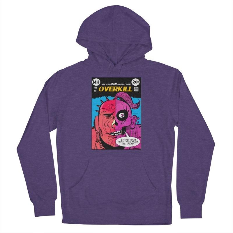 Overkill Men's Pullover Hoody by Krishna Designs