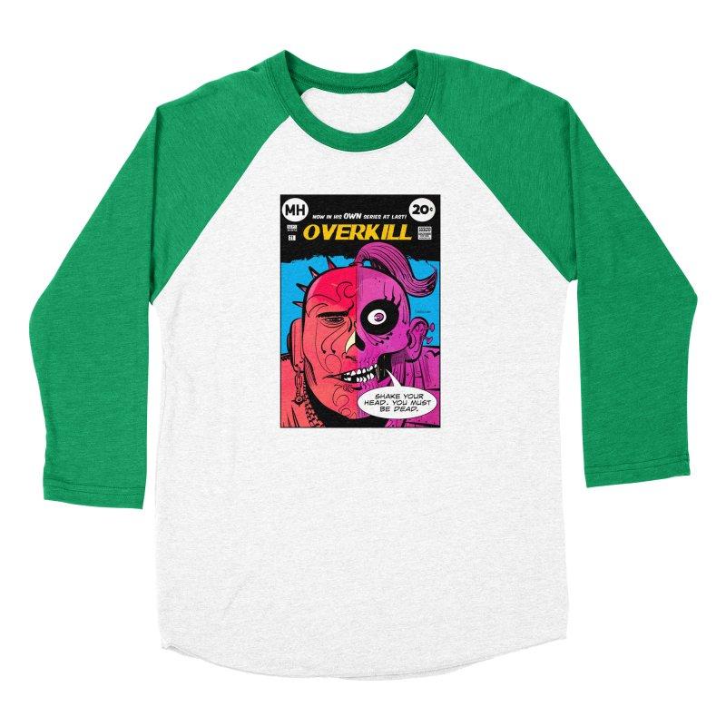 Overkill Women's Baseball Triblend Longsleeve T-Shirt by Krishna Designs