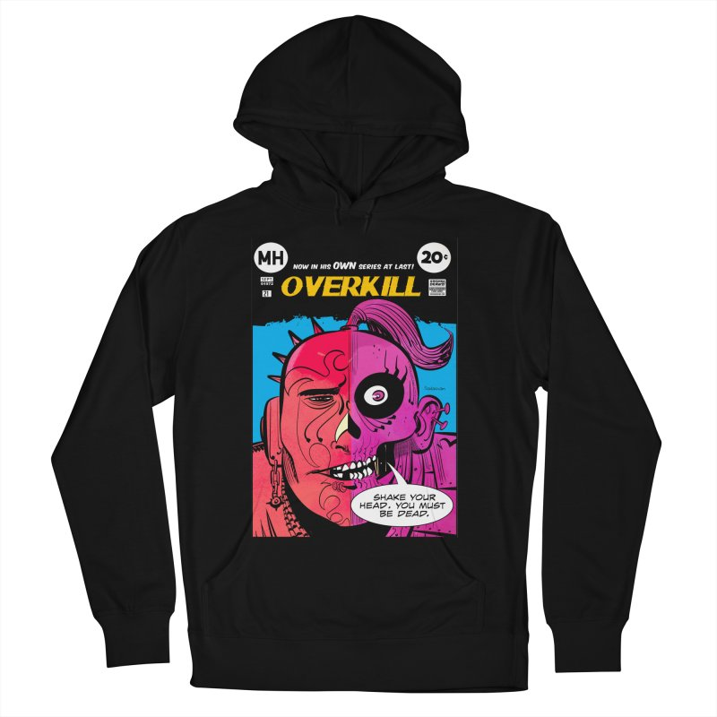Overkill Men's French Terry Pullover Hoody by Krishna Designs