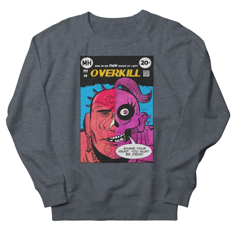 Overkill Men's French Terry Sweatshirt by Krishna Designs