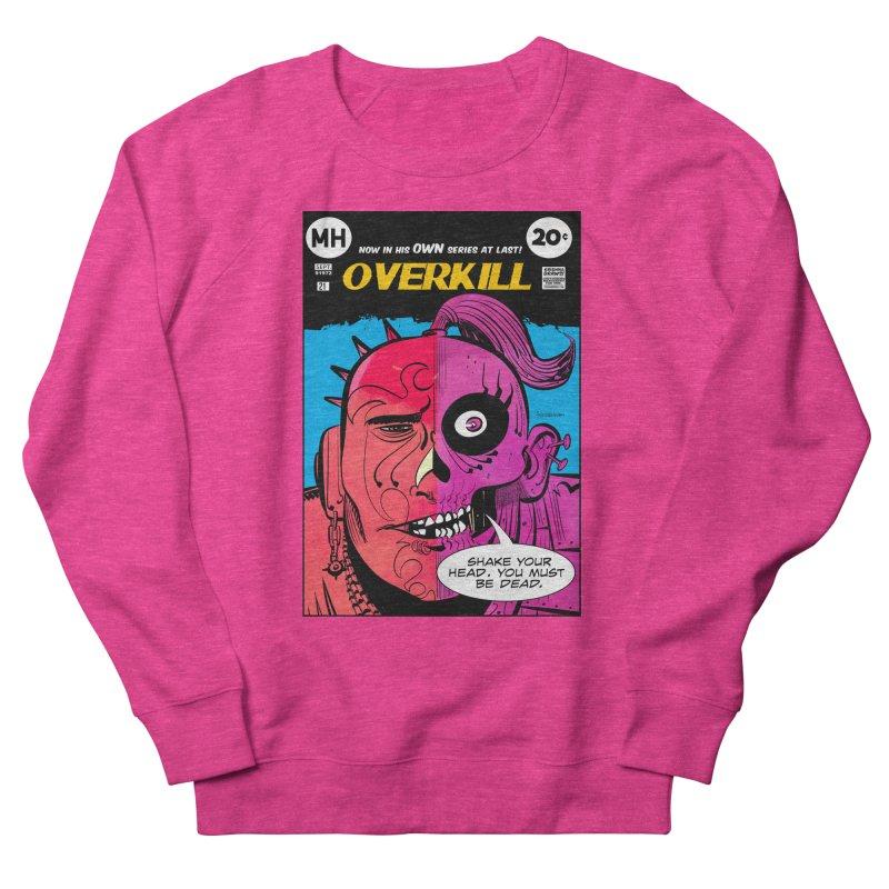 Overkill Men's Sweatshirt by Krishna Designs
