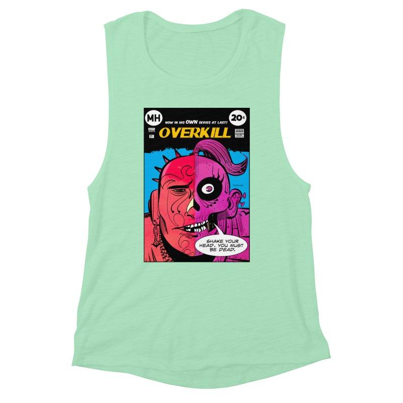 Overkill Women's Muscle Tank by Krishna Designs