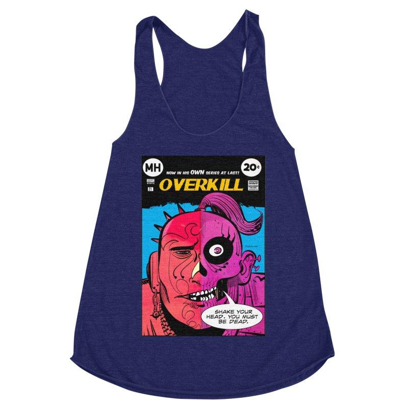 Overkill Women's Tank by Krishna Designs