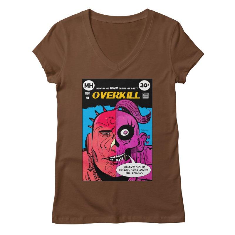 Overkill Women's V-Neck by Krishna Designs