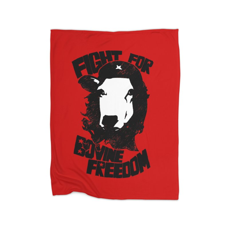 Fight For Bovine Freedom Home Blanket by Peepal Farm's Shop