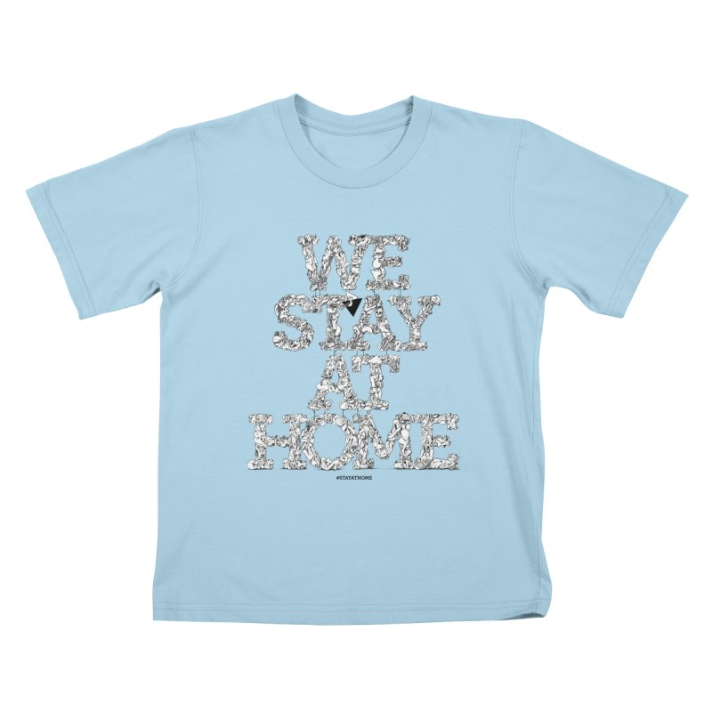 StayAtHome Kids T-Shirt by Peer Kriesel's Artist Shop