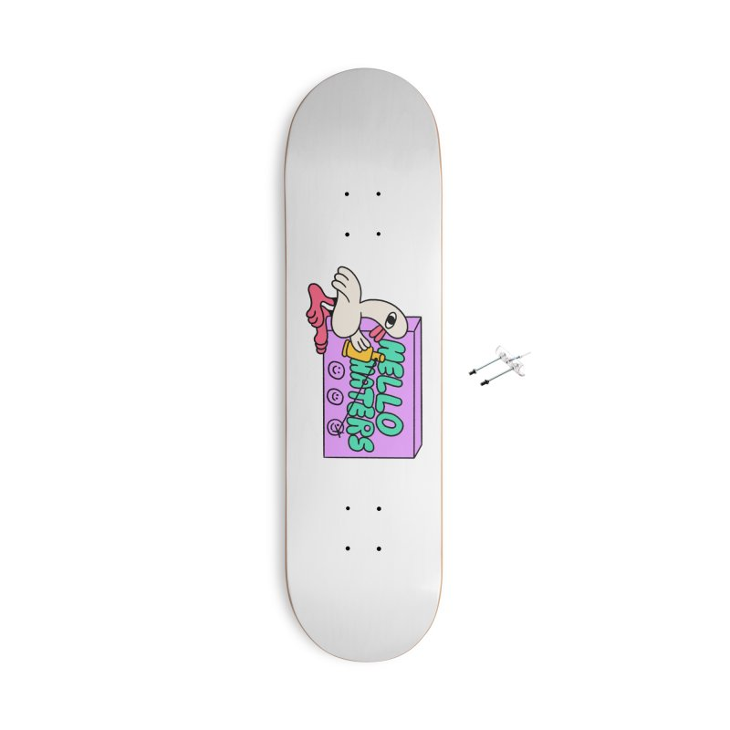Hello haters Accessories With Hanging Hardware Skateboard by PEIPER's Artist Shop