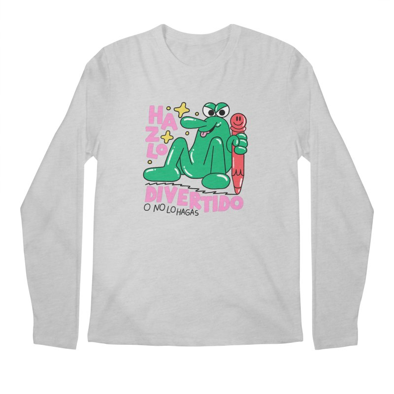 Hazlo divertido o no lo hagas Men's Regular Longsleeve T-Shirt by PEIPER's Artist Shop
