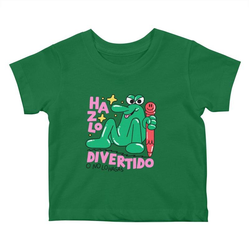 Hazlo divertido o no lo hagas Kids Baby T-Shirt by PEIPER's Artist Shop