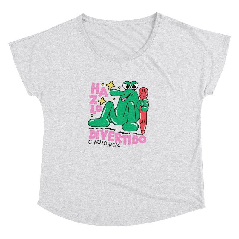 Hazlo divertido o no lo hagas Women's Dolman Scoop Neck by PEIPER's Artist Shop