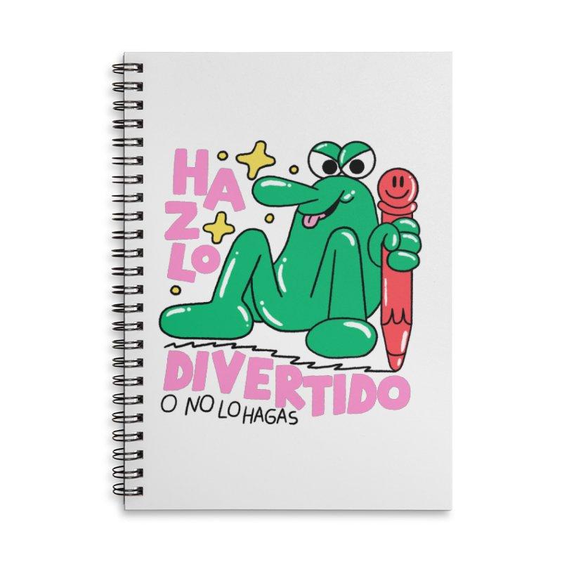 Hazlo divertido o no lo hagas Accessories Notebook by PEIPER's Artist Shop