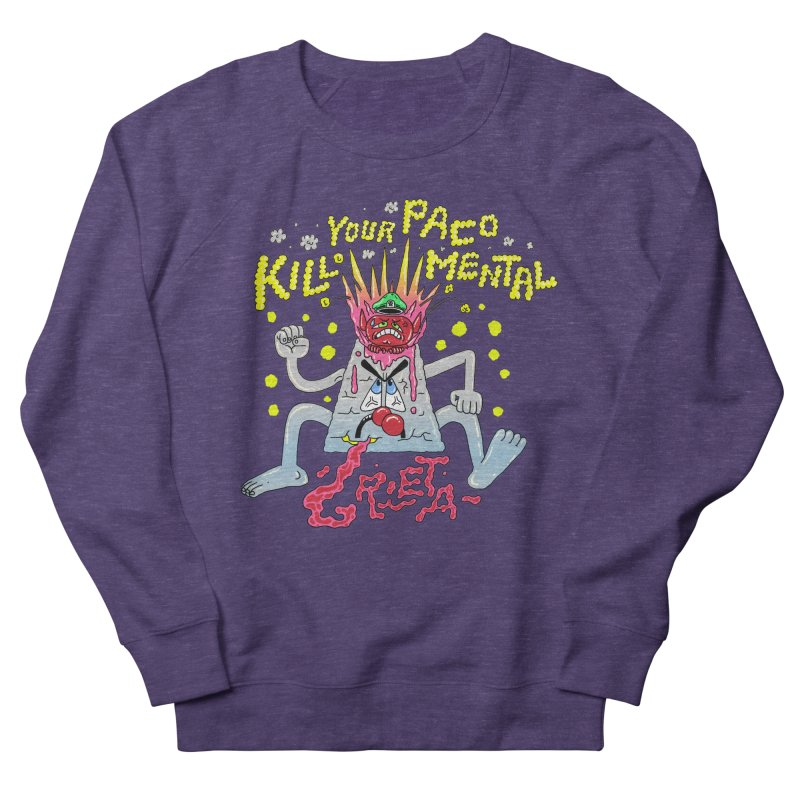 kill your mental police Women's French Terry Sweatshirt by PEIPER's Artist Shop