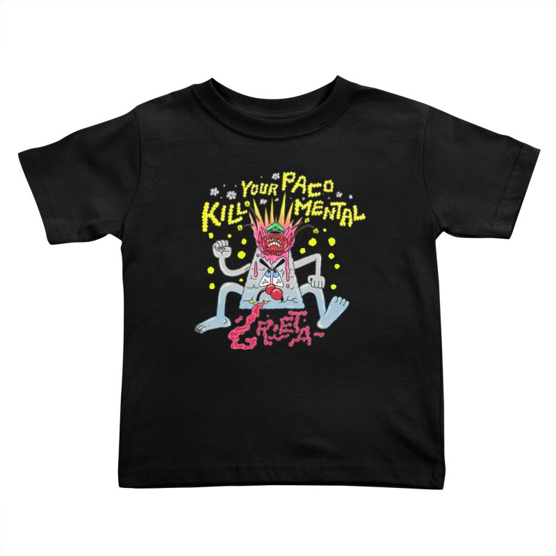 kill your mental police Kids Toddler T-Shirt by PEIPER's Artist Shop