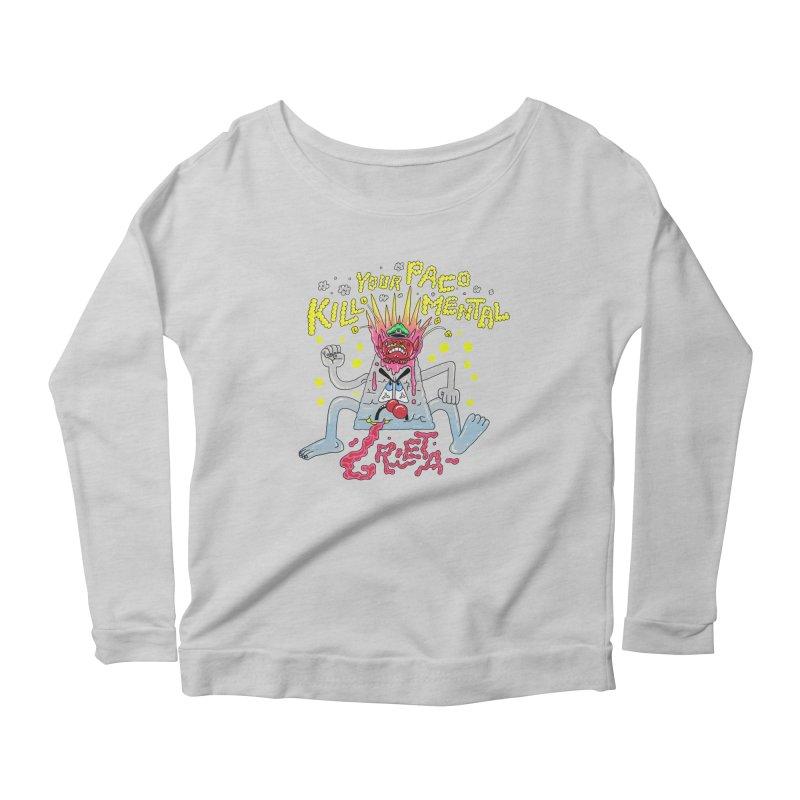 kill your mental police Women's Scoop Neck Longsleeve T-Shirt by PEIPER's Artist Shop