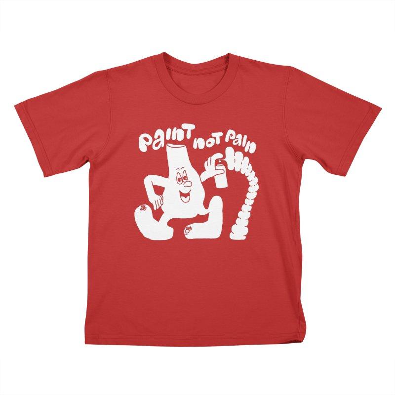 paint not pain Kids T-Shirt by PEIPER's Artist Shop