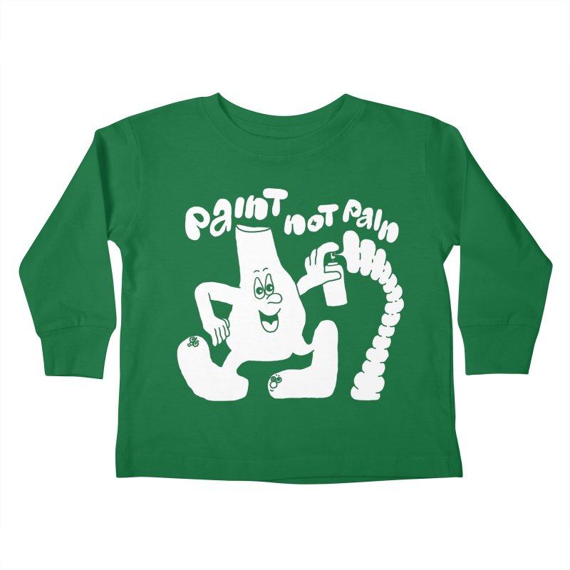 paint not pain Kids Toddler Longsleeve T-Shirt by PEIPER's Artist Shop