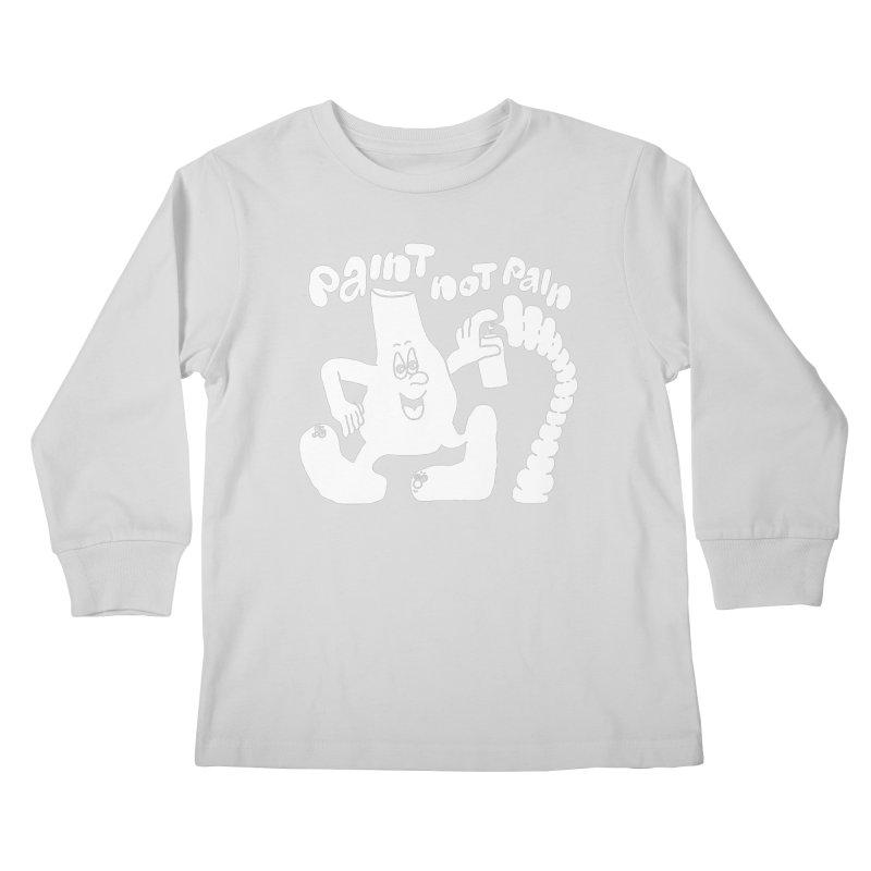 paint not pain Kids Longsleeve T-Shirt by PEIPER's Artist Shop