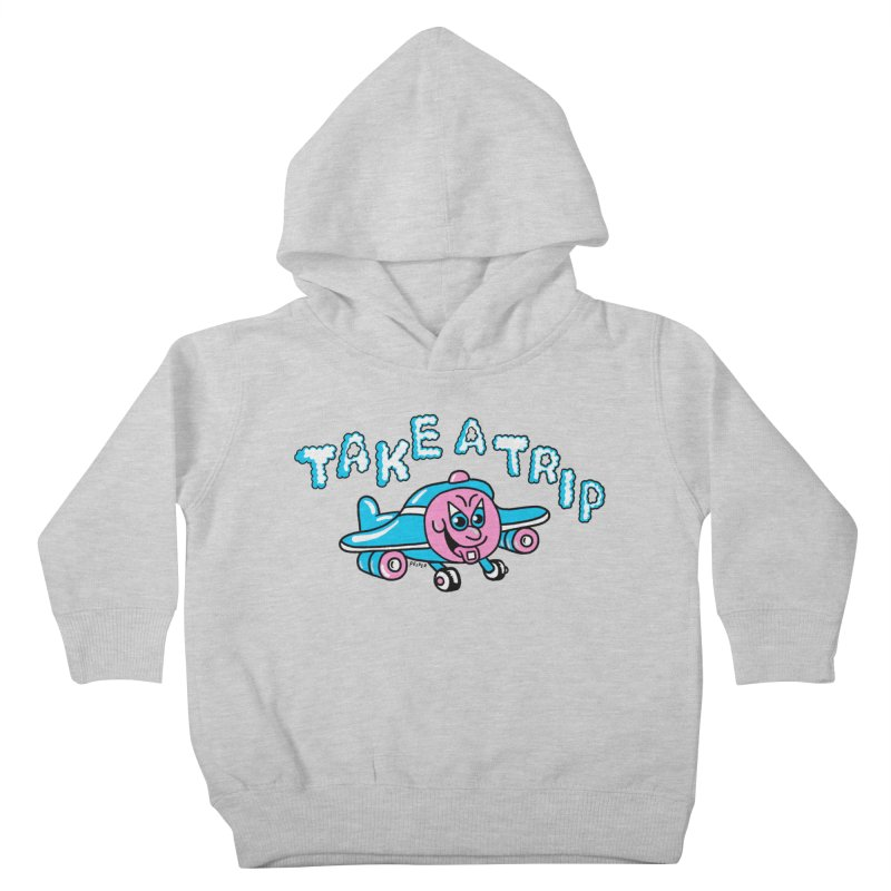 take a trip Kids Toddler Pullover Hoody by PEIPER's Artist Shop