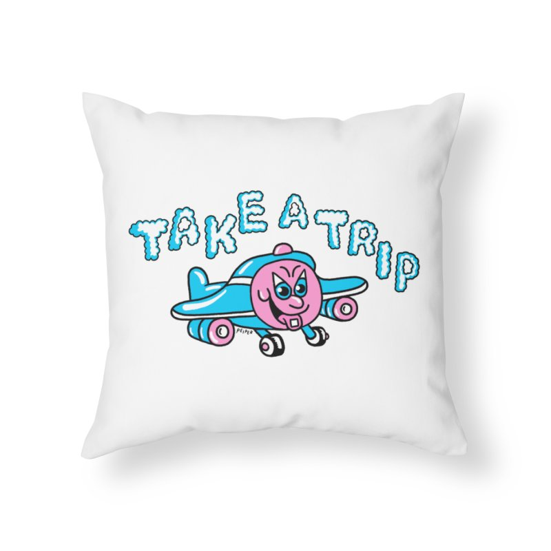 take a trip Home Throw Pillow by PEIPER's Artist Shop
