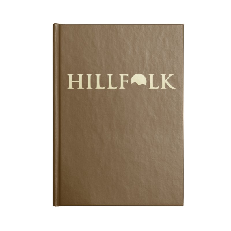 Hillfolk Logo Accessories Notebook by pelgrane's Artist Shop