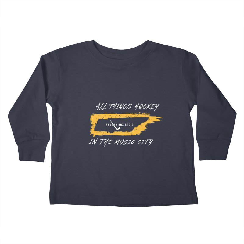 All Things Hockey In The Music City Kids Toddler Longsleeve T-Shirt by penaltyboxradio's Artist Shop