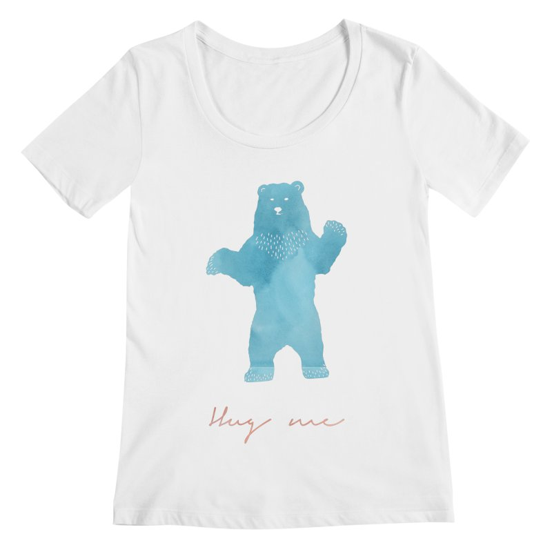 Hug Me Women's Regular Scoop Neck by Pen & Paper Design's Shop