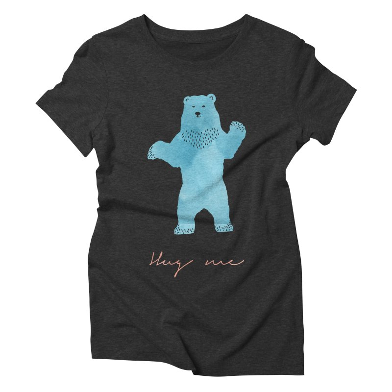 Hug Me Women's Triblend T-Shirt by Pen & Paper Design's Shop