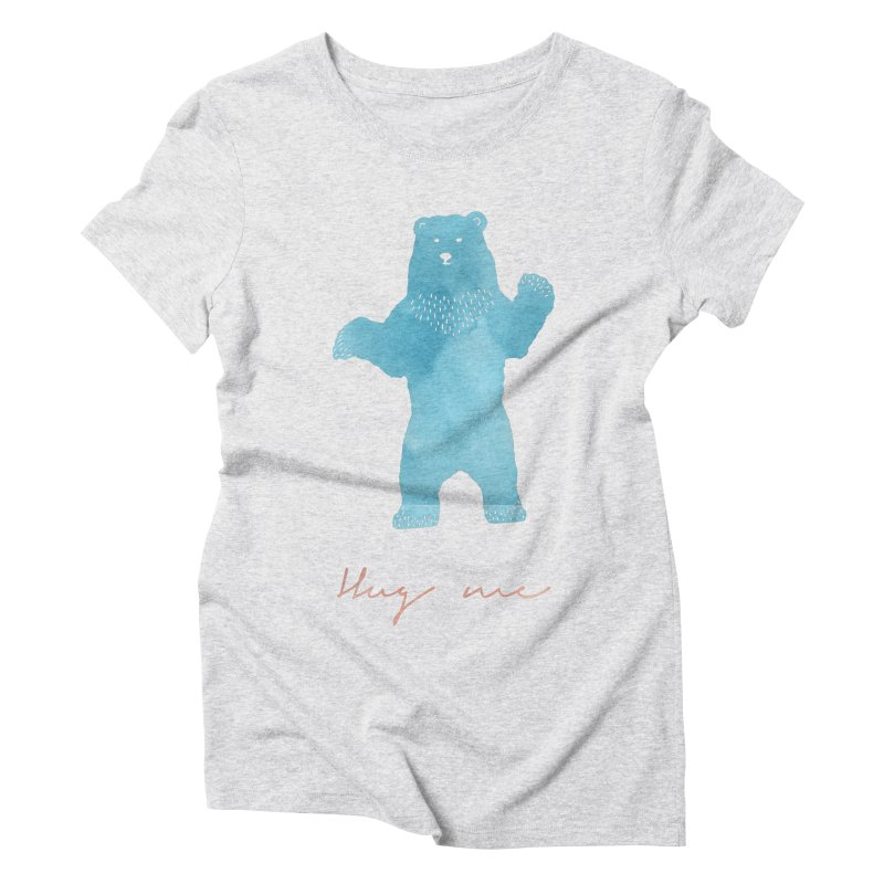Hug Me Women's Triblend T-Shirt by Pen & Paper Design's Shop