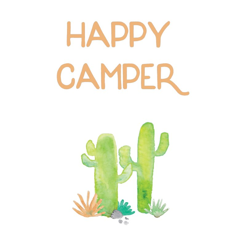 Happy Camper None  by Pen & Paper Design's Shop