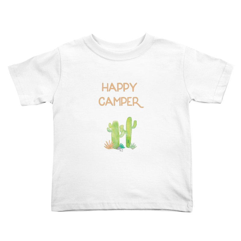 Happy Camper Kids Toddler T-Shirt by Pen & Paper Design's Shop