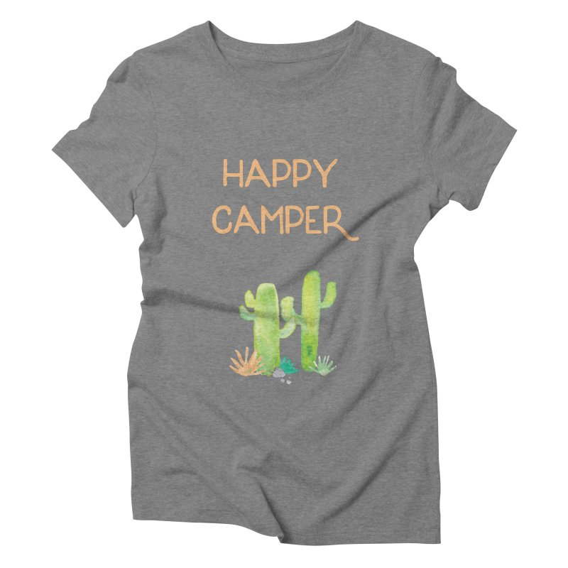 Happy Camper Women's Triblend T-Shirt by Pen & Paper Design's Shop