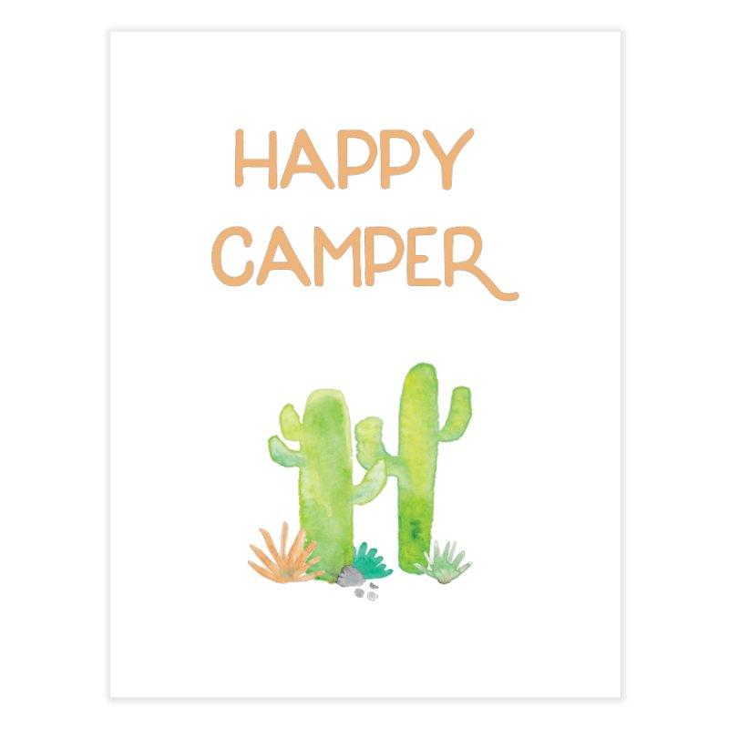 Happy Camper Home Fine Art Print by Pen & Paper Design's Shop