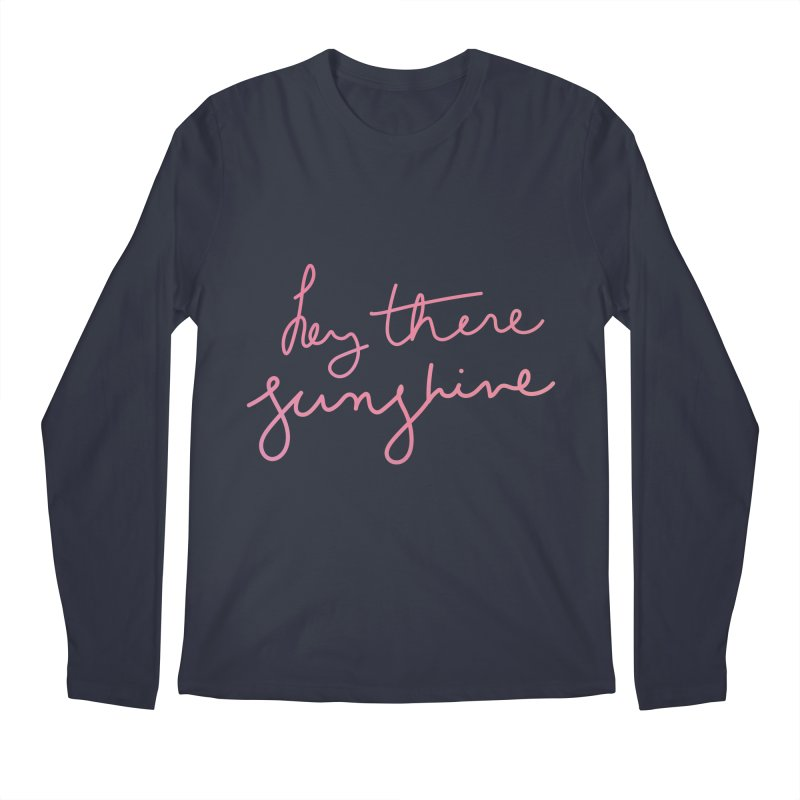 Hey There Sunshine Men's Longsleeve T-Shirt by Pen & Paper Design's Shop