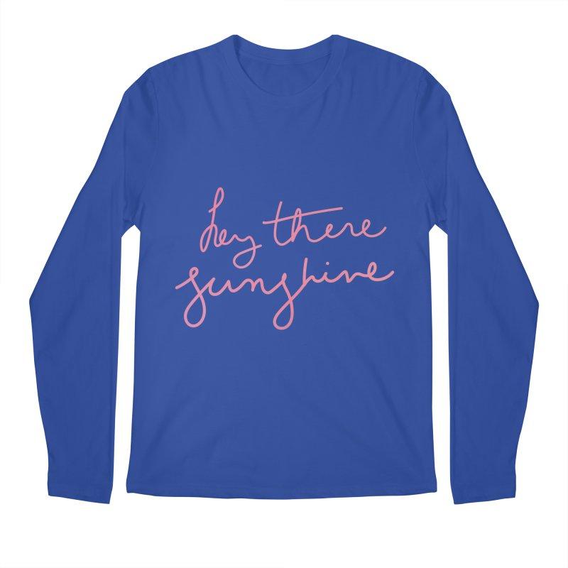 Hey There Sunshine Men's Regular Longsleeve T-Shirt by Pen & Paper Design's Shop