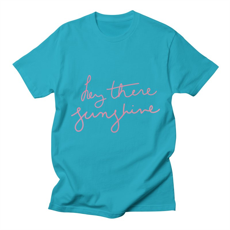 Hey There Sunshine Men's T-Shirt by Pen & Paper Design's Shop