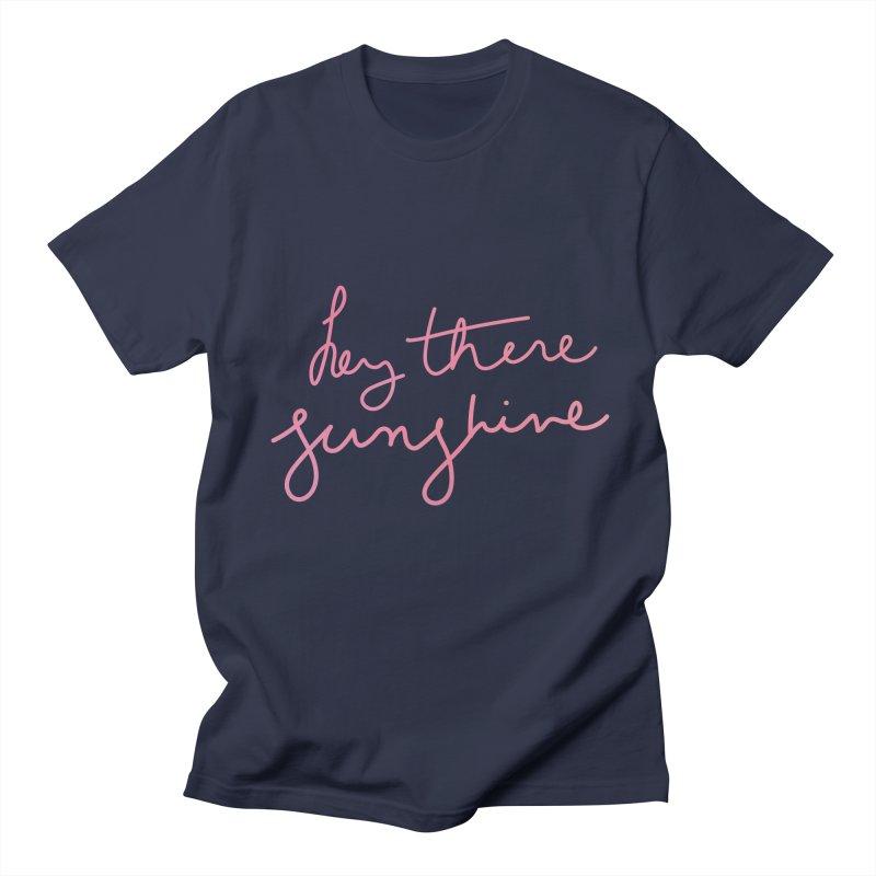 Hey There Sunshine Men's Regular T-Shirt by Pen & Paper Design's Shop