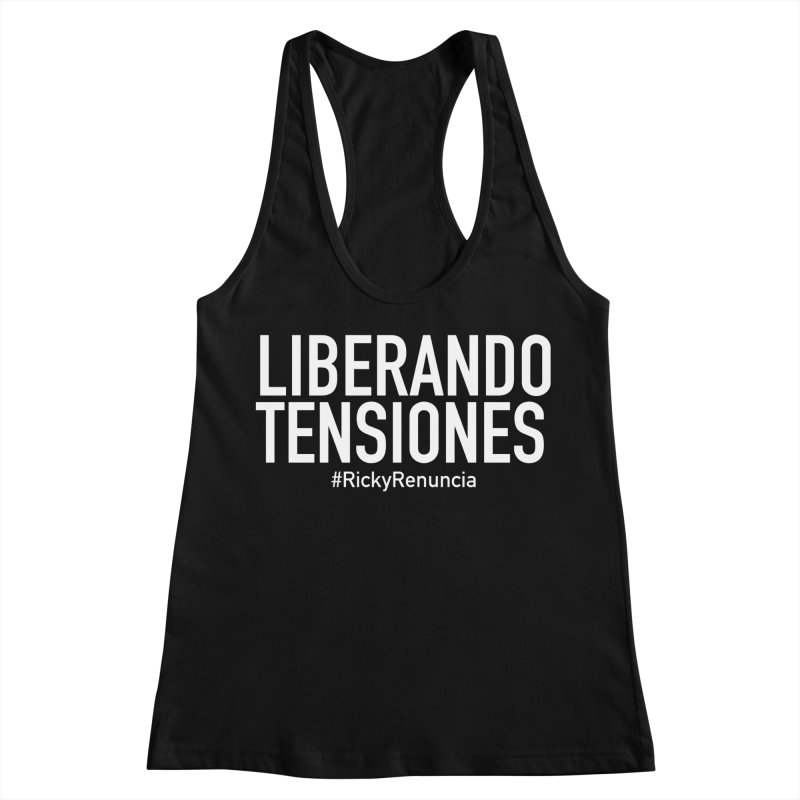 Liberando Tensiones Women's Racerback Tank by La Tiendita Pepito