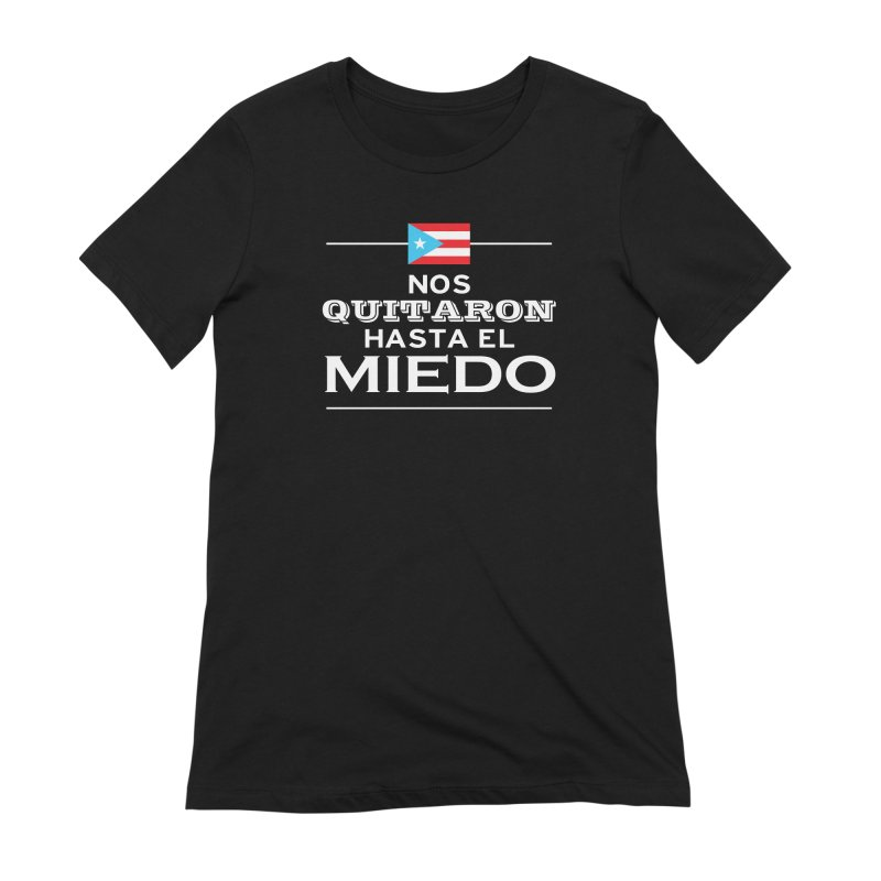 SIN MIEDO Women's Extra Soft T-Shirt by La Tiendita Pepito