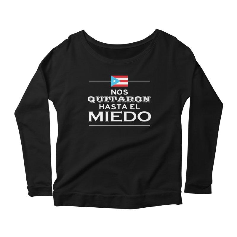 SIN MIEDO Women's Scoop Neck Longsleeve T-Shirt by La Tiendita Pepito