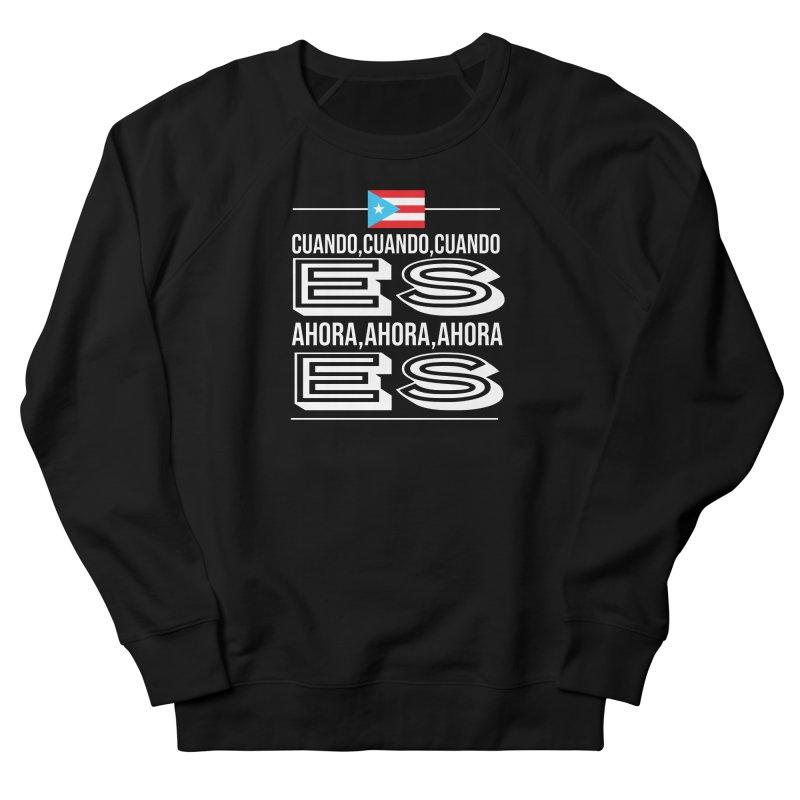AHORA ES Men's French Terry Sweatshirt by La Tiendita Pepito