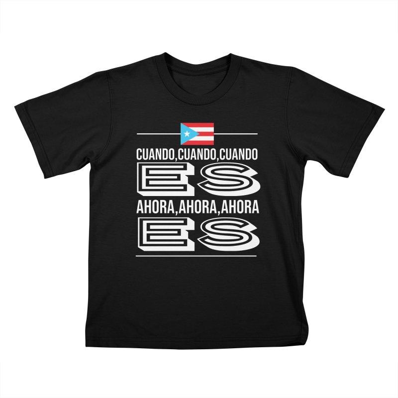 AHORA ES Kids T-Shirt by La Tiendita Pepito