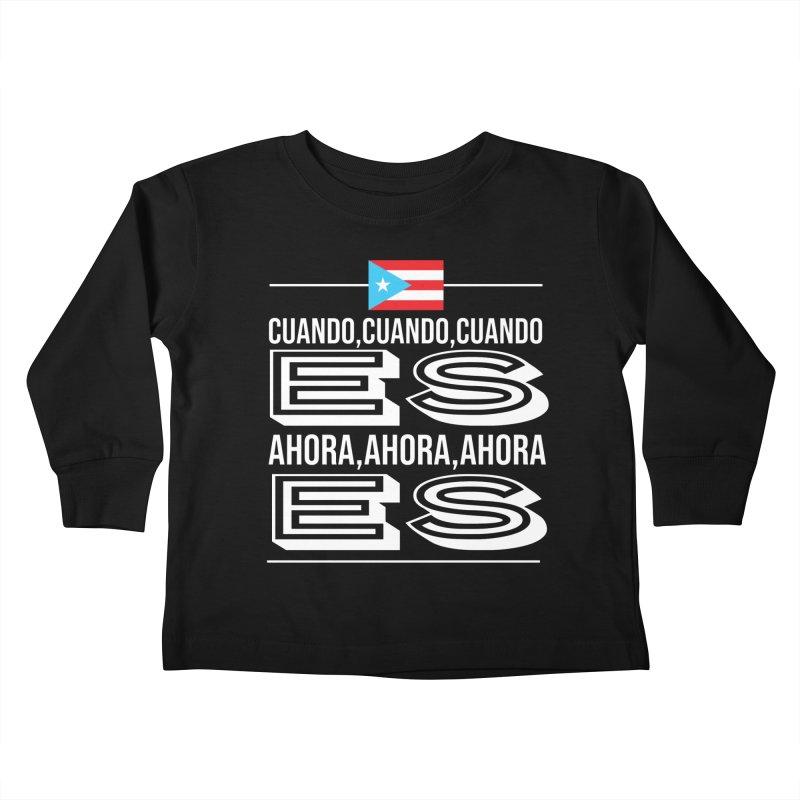 AHORA ES Kids Toddler Longsleeve T-Shirt by La Tiendita Pepito