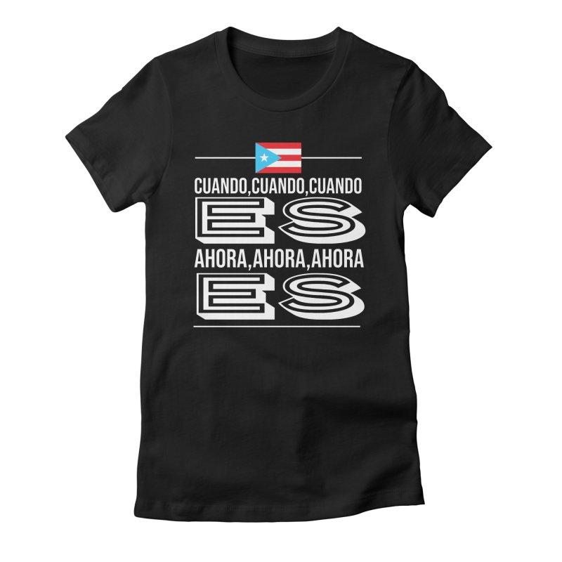 AHORA ES Women's Fitted T-Shirt by La Tiendita Pepito