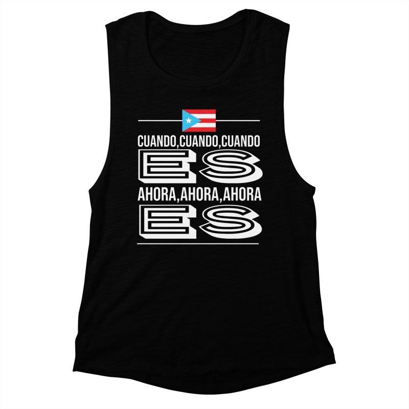 AHORA ES Women's Muscle Tank by La Tiendita Pepito