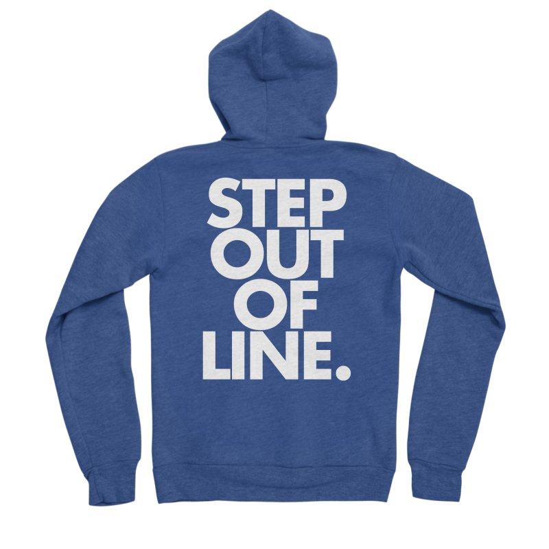 STEP OUT OF LINE-reverse Women's Sponge Fleece Zip-Up Hoody by La Tiendita Pepito