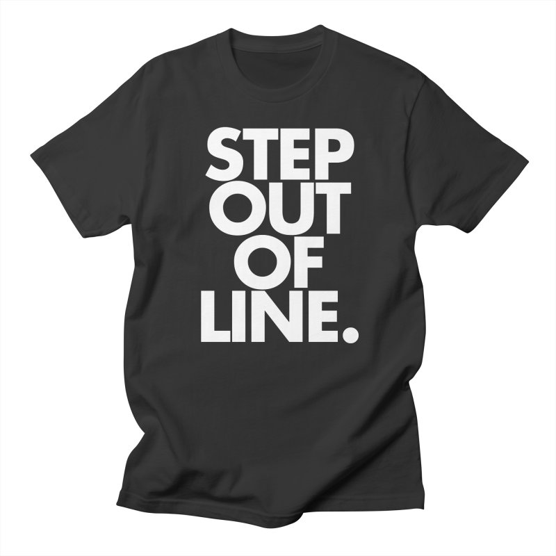 STEP OUT OF LINE-reverse Men's Regular T-Shirt by La Tiendita Pepito