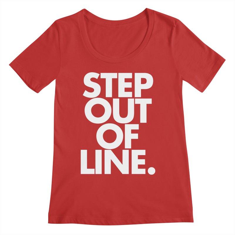STEP OUT OF LINE-reverse Women's Regular Scoop Neck by La Tiendita Pepito