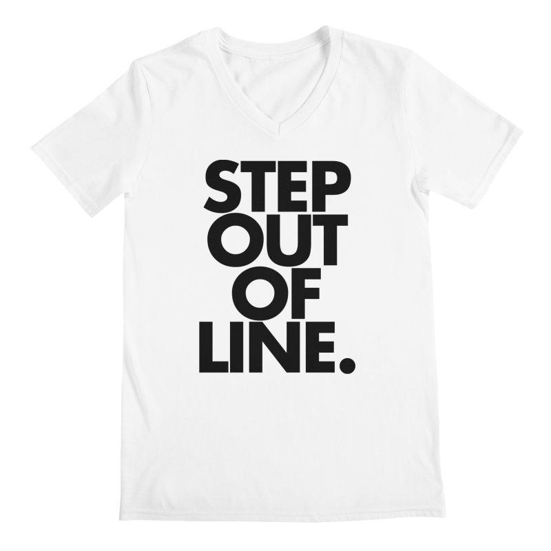 STEP OUT OF LINE-original art Men's Regular V-Neck by La Tiendita Pepito