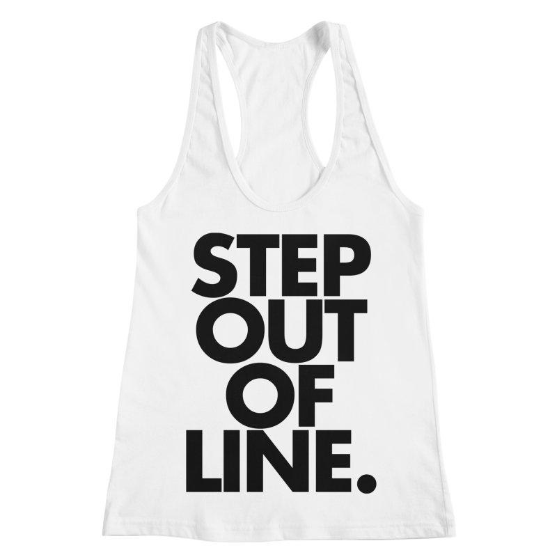 STEP OUT OF LINE-original art Women's Racerback Tank by La Tiendita Pepito