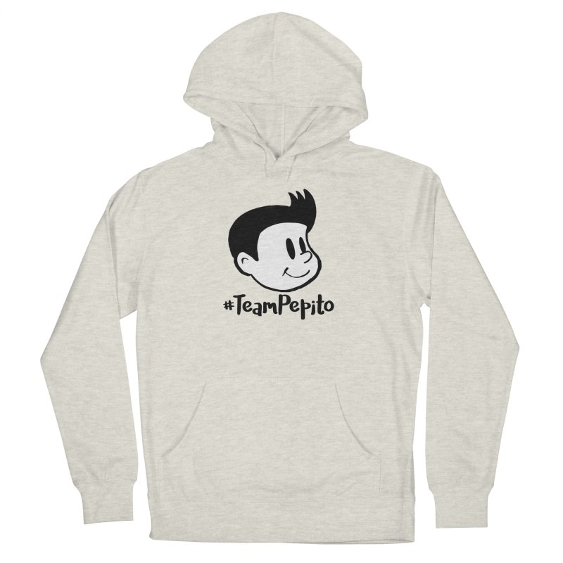 #TeamPepito Women's French Terry Pullover Hoody by La Tiendita Pepito